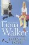 Lots of Love - Fiona Walker