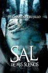 Sal De Mis Sueños - Fernando Trujillo Sanz, Nieves García Bautista