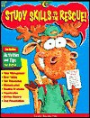 Study Skills to the Rescue!: Turn Kids Into Super Students - Creative Teaching Press