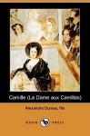 Camille (La Dame aux Camillas) - Alexandre Dumas-fils