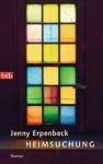 Heimsuchung: Roman (German Edition) - Jenny Erpenbeck