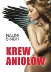 Krew Aniołów (Łowcy Gildii, #1) - Nalini Singh