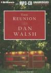 The Reunion - Dan Walsh