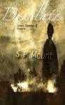 Desolate - short stories & poems - S.P. Mount