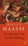 De meester van de Neerdaling - Hella S. Haasse