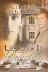 Lessons in Seduction - Charlie Cochrane