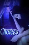 Choices - Annie Brewer