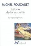 Histoire de la Sexualité 2: L'Usage des Plaisirs - Michel Foucault