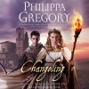 Changeling (Order of Darkness #1) - Philippa Gregory, Charlie Cox