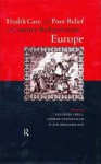 Health Care and Poor Relief in Counter-Reformation Europe - Andrew Cunningham
