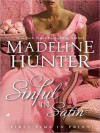 Sinful in Satin - Madeline Hunter, Polly Lee