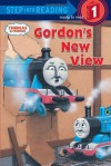 Thomas and Friends: Gordon's New View (Thomas & Friends) (Step into Reading) - Wilbert Awdry, Richard Courtney
