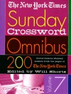 The New York Times Sunday Crossword Omnibus Volume 7: 200 World-Famous Sunday Puzzles from the Pages of The New York Times - The New York Times, The New York Times, Will Shortz