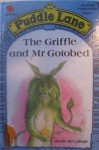 The Griffle and Mr. Gotobed - Sheila K. McCullagh