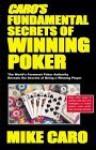 Caro's Fundamental Secrets of Winning Poker - Mike Caro