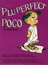 Walt Kelly's Pluperfect Pogo - Walt Kelly, Bill Crouch Jr., Jim Davis