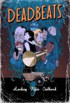 Deadbeats - I.N.J. Culbard, Chris Lackey, Chad Fifer
