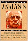 The Age of Analysis: Basic Writings - Morton Gabriel White