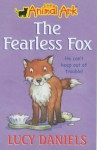 The Fearless Fox - Lucy Daniels