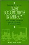 First Locomotives in America - William Brown