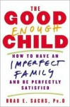 Good Enough Child - Brad Sachs