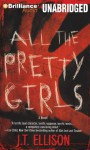 All the Pretty Girls - J.T. Ellison, Joyce Bean