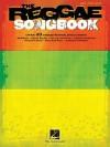 The Reggae Songbook - Hal Leonard Publishing Company