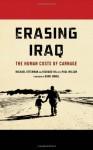 Erasing Iraq: The Human Costs of Carnage - Michael Otterman, Richard Hil, Paul Wilson, Dahr Jamail