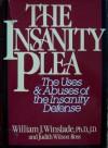 The Insanity Plea - William J. Winslade, Judith Wilson Ross