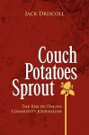Couch Potatoes Sprout - Jack Driscoll