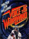 Voice of the Whirlwind: Hardwired Series, Book 2 (MP3 Book) - Walter Jon Williams, Don Leslie