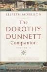 Dorothy Dunnett Companion, The: Volume II - Elspeth Morrison