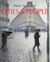 Cities and People: A Social and Architectural History - Mark Girouard