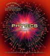 Physics: An Illustrated History of the Foundations of Science (Ponderables 100 Breakthroughs That Changed History Who Did What When) - Tom Jackson