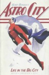 Astro City: Life in the Big City - Kurt Busiek, Alex Ross, Brent Anderson