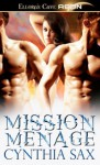 Mission Menage - Cynthia Sax