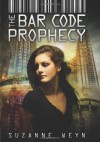 The Bar Code Prophecy - Suzanne Weyn