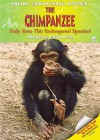 The Chimpanzee: Help Save This Endangered Species! (Saving Endangered Species) - Stephen Feinstein