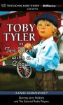 Toby Tyler or Ten Weeks with a Circus: A Radio Dramatization - James Otis, Derek Aalerud, J.T. Turner, The Colonial Radio Players