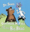 Gertrude McFuzz and The Big Brag - Dr. Seuss, John Lithgow