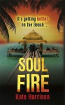 Soul Fire - Kate Harrison