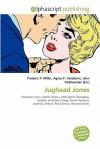 Jughead Jones - Agnes F. Vandome, John McBrewster, Sam B Miller II