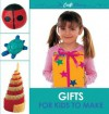 The Craft Library Gifts for Kids to Make - Cheryl Owen