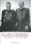 The Selected Letters of Allen Ginsberg and Gary Snyder, 1956-1991 - Gary Snyder, Gary Snyder, Robert Hass, Bill Morgan