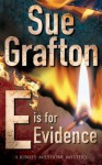 E is for Evidence (Kinsey Millhone #5) - Sue Grafton