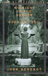 Midnight In The Garden Of Good And Evil (Turtleback School & Library Binding Edition) - John Berendt