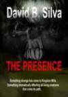 The Presence - David B. Silva