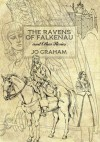 The Ravens of Falkenau and Other Stories - Jo Graham