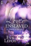 Lover Enslaved: 24 hours in Mumbai (1Night Stand) - Eva LeFoy