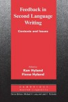Feedback in Second Language Writing: Contexts and Issues - Ken Hyland, Fiona Hyland